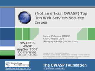 (Not an official OWASP) Top Ten Web Services Security Issues