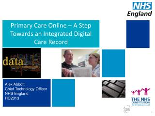 Primary Care Online – A  S tep  T owards an Integrated  D igital  C are  R ecord