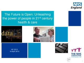 The Future is Open: Unleashing the power of people in 21 st  century health & care
