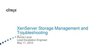 XenServer Storage Management and Troubleshooting