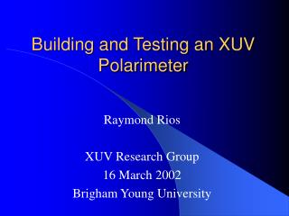 Building and Testing an XUV Polarimeter