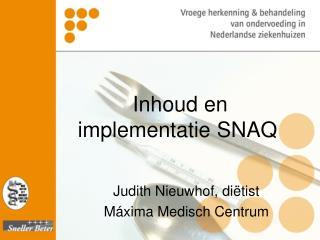 Inhoud en implementatie SNAQ