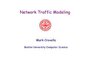 Network Traffic Modeling