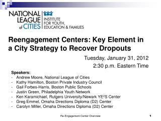 Reengagement Centers: Key Element in a City Strategy to Recover Dropouts