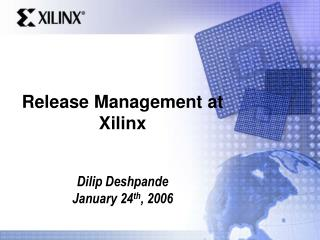 Release Management at Xilinx