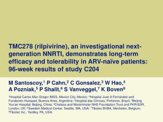 TMC278 rilpivirine, an investigational next-generation NNRTI, demonstrates long-term efficacy and tolerability in ARV-na