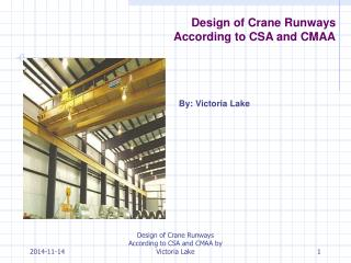 Design of Crane Runways According to CSA and CMAA