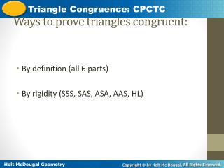 Ways to prove triangles congruent: