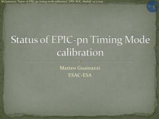 Status of EPIC-pn Timing Mode calibration