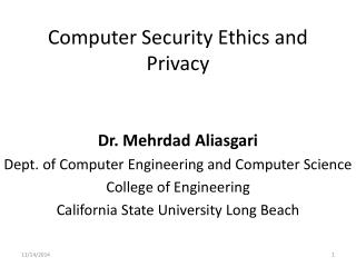 Computer Security Ethics and Privacy