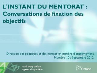 L'INSTANT DU MENTORAT :  Conversations de fixation des objectifs