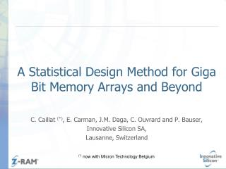 A Statistical Design Method for Giga Bit Memory Arrays and Beyond