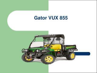 Gator VUX 855