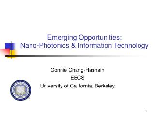 Emerging Opportunities:  Nano-Photonics & Information Technology