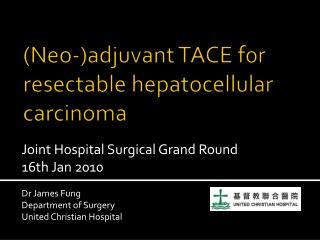 Neo-adjuvant TACE for resectable hepatocellular carcinoma