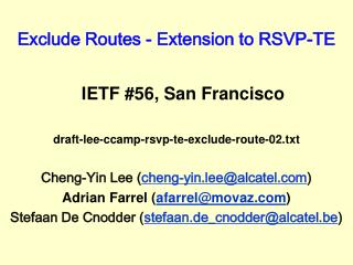 Exclude Routes - Extension to RSVP-TE