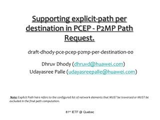 Supporting explicit-path per destination in PCEP - P2MP Path Request.