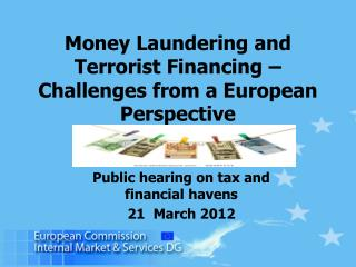 Money Laundering and Terrorist Financing   Challenges from a European Perspective