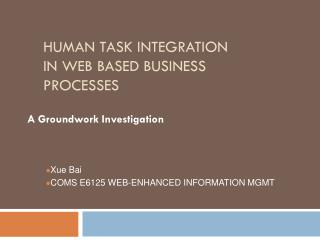 Human Task Integration in Web Based Business Processes