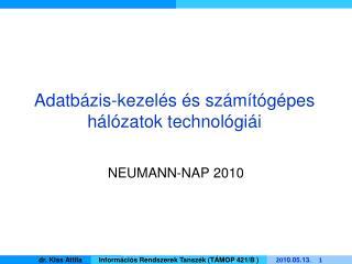 Adatbázis-kezelés és számítógépes hálózatok technológiái