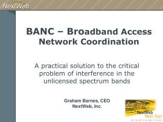 BANC � Bro adband Access Network Coordination