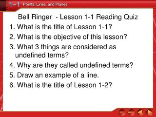 Bell Ringer  - Lesson 1-1 Reading Quiz 1. What is the title of Lesson 1-1?