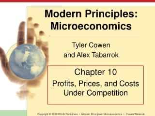 Chapter 10 Profits, Prices, and Costs Under Competition