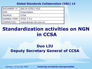Standardization activities on NGN  in CCSA