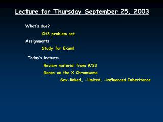 Lecture for Thursday September 25, 2003