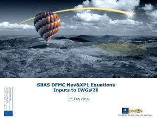 SBAS  DFMC  Nav&XPL  Equations Inputs to IWG#26