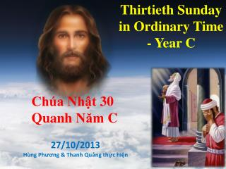 Thirtieth Sunday in Ordinary Time - Year C