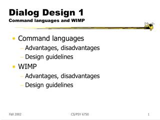 Dialog Design 1 Command languages and WIMP