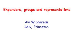 Expanders, groups and representations