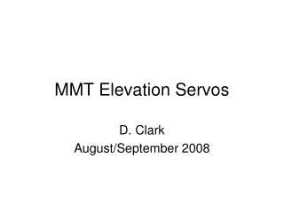 MMT Elevation Servos