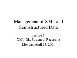 Management of XML and Semistructured Data