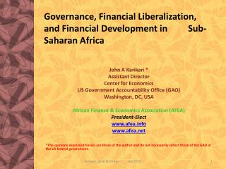 Governance, Financial Liberalization, and Financial Development in         Sub-Saharan Africa