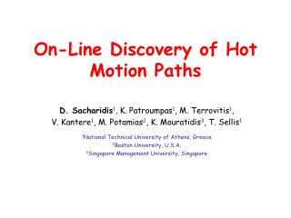 On-Line Discovery of Hot Motion Paths