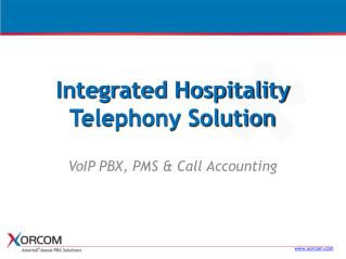 Integrated Hospitality Telephony Solution