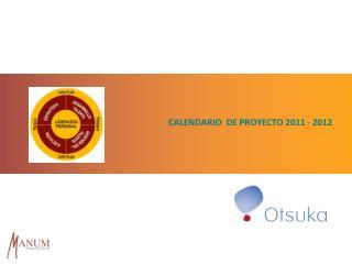 CALENDARIO  DE PROYECTO 2011  - 2012