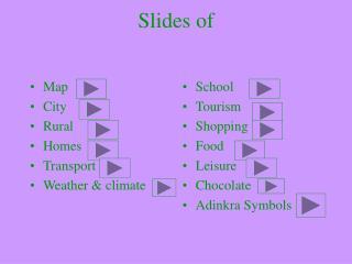 Slides of