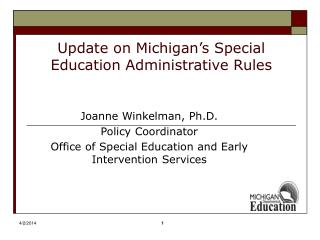 Update on Michigan s Special Education Administrative Rules