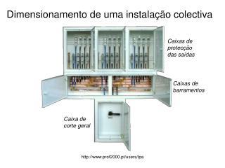 Dimensionamento de uma instala��o colectiva