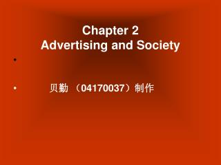 Chapter 2  Advertising and Society