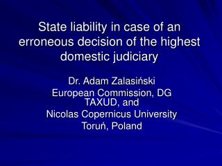 State liability in case of an erroneous decision of the highest domestic judiciary
