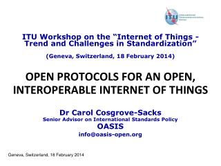 OPEN PROTOCOLS FOR AN OPEN, INTEROPERABLE INTERNET OF THINGS