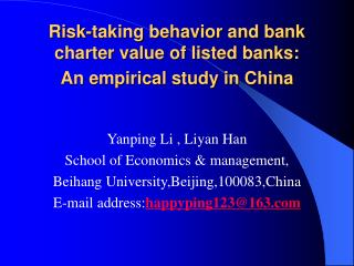 Risk-taking behavior and bank charter value of listed banks: An empirical study in China