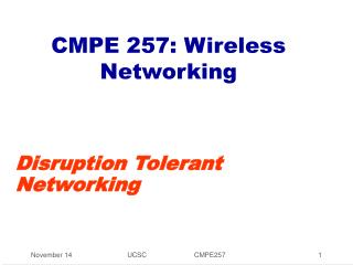 CMPE 257: Wireless Networking