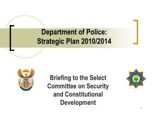 Department of Police:  Strategic Plan 2010/2014