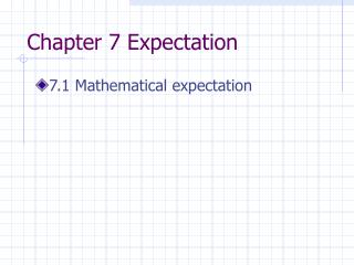 Chapter 7 Expectation