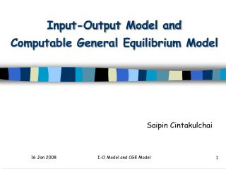 Input-Output Model and Computable General Equilibrium Model